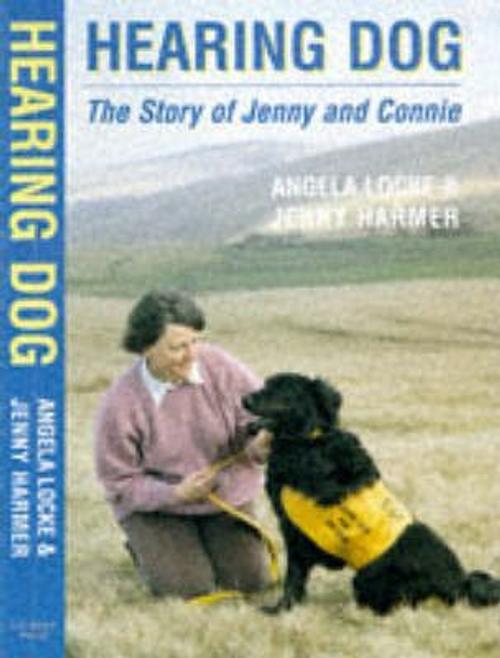Locke, Angela / Hearing Dog (Hardback)