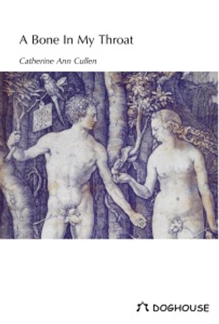 Cullen, Catherine Ann - A Bone in My Throat - PB - SIGNED & DEDICATED