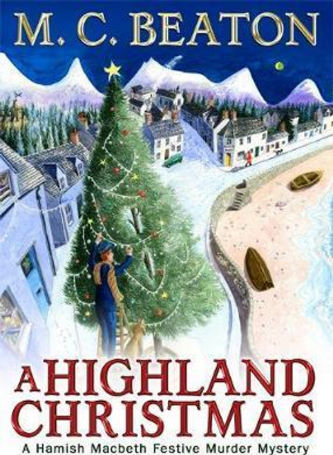 Beaton, M. C. / A Highland Christmas (Hardback)