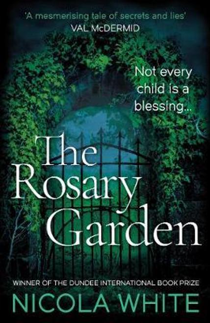 White, Nicola / The Rosary Garden
