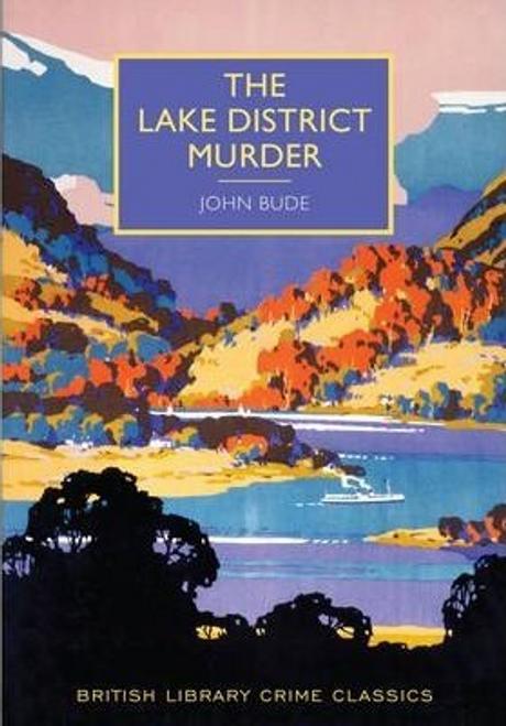 Bude, John / The Lake District Murder