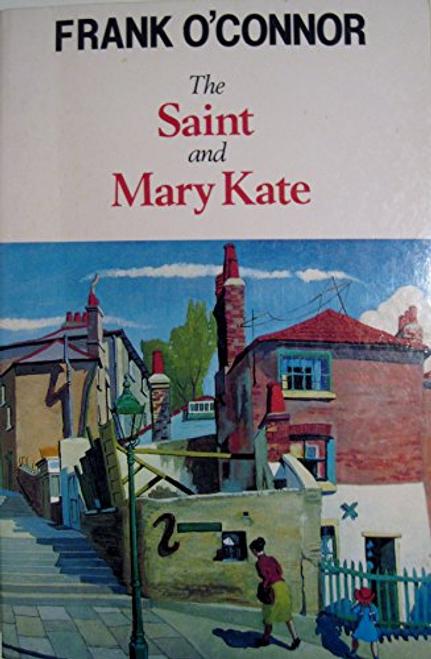 OConnor, Frank / The Saint and Mary Kate
