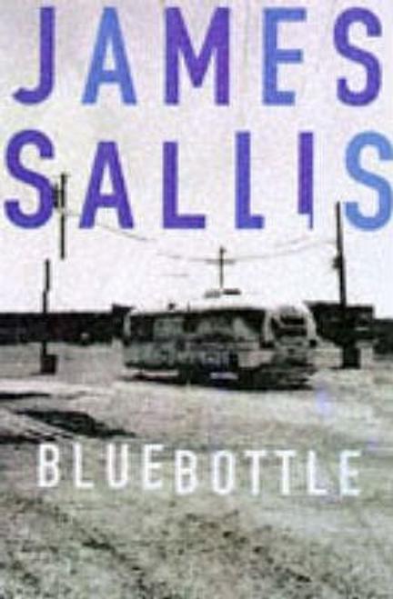 Sallis, James / Bluebottle
