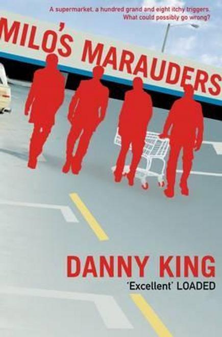King, Danny / Milo's Marauders