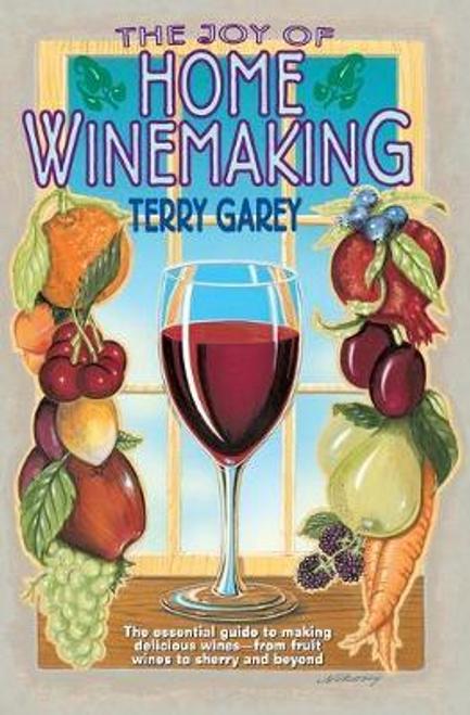 Garey, Terry / Joy of Home Wine Making
