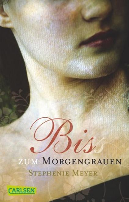 Meyer, Stephenie / Biss Zum Morgengrauen