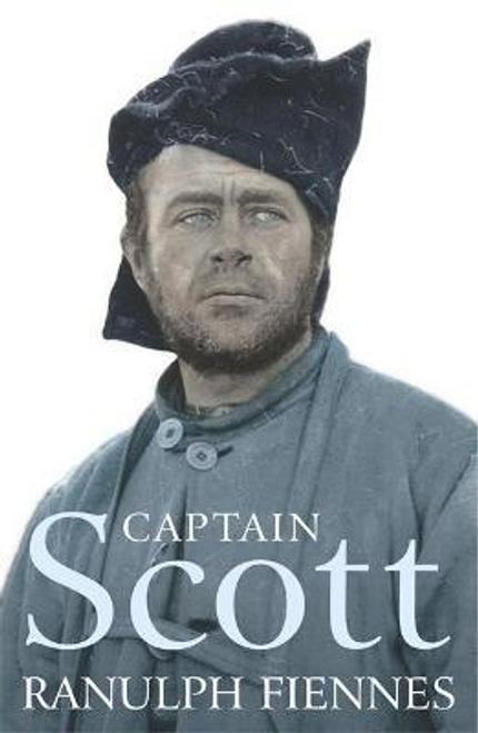 Fiennes, Ranulph / Captain Scott