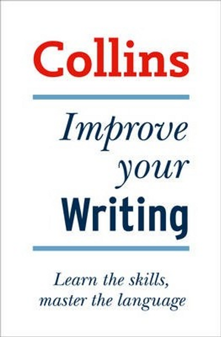 King, Graham / Collins Improve Your Writing