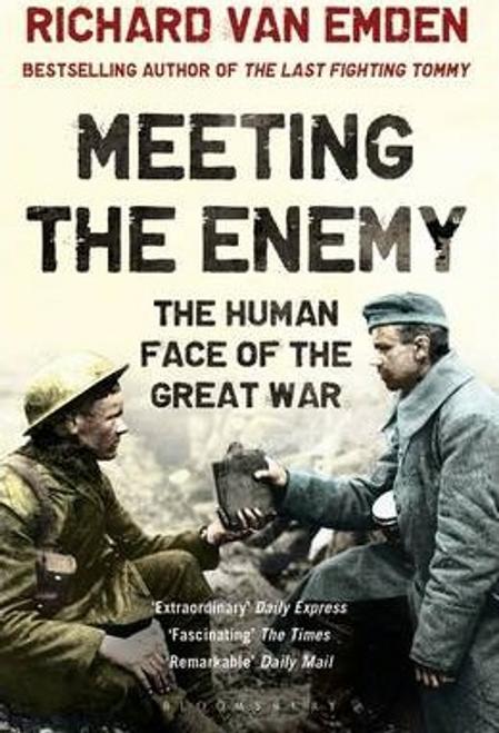 Van Emden, Richard / Meeting the Enemy