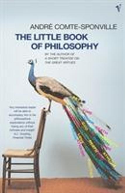Comte-Sponville, Andre / The Little Book Of Philosophy