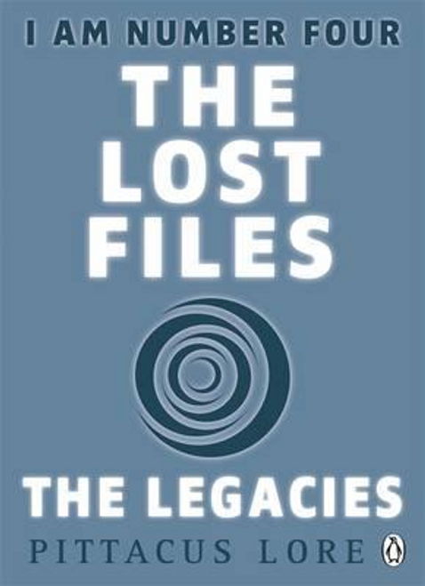Lore, Pittacus / I Am Number Four: The Lost Files: The Legacies