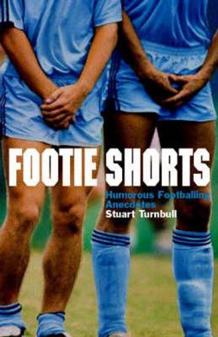 Turnbull, Stewart / Footie Shorts