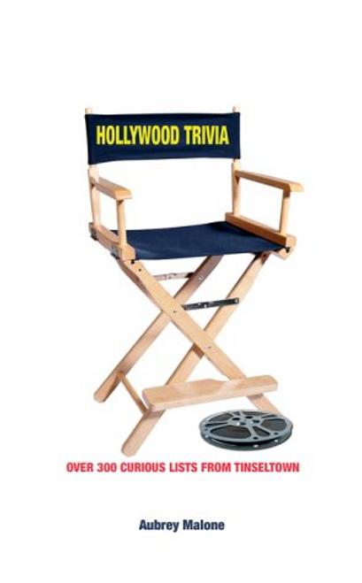Malone, Aubrey / Hollywood Trivia