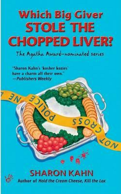 Kahn, Sharon / Which Big Giver Stole the Chopped Liver?