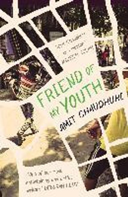 Chaudhuri, Amit / Friend of My Youth