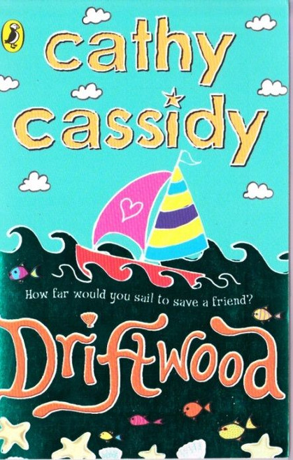 Cassidy, Cathy / Driftwood