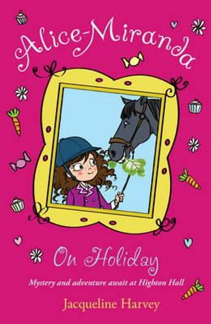 Harvey, Jacqueline / Alice-Miranda on Holiday : Book 2