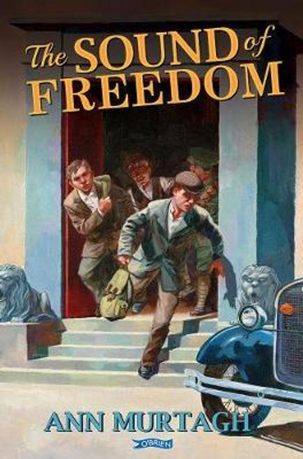 Murtagh, Ann / The Sound of Freedom