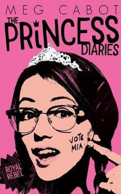 Cabot, Meg / Princess Diaries: Royal Rebel