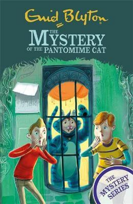 Blyton, Enid / The Mystery Series: The Mystery of the Pantomime Cat : Book 7