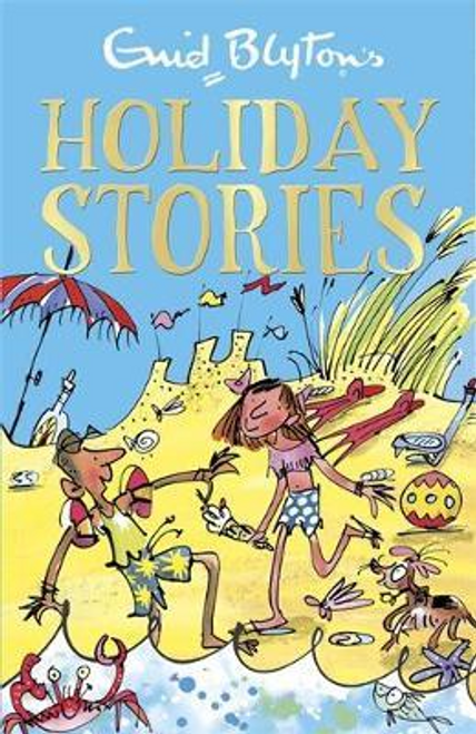 Blyton, Enid / Holiday Stories