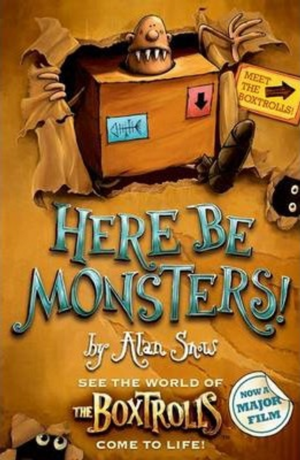 Snow, Alan / Here Be Monsters!