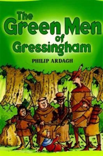 Ardagh, Philip / The Green Men of Gressingham