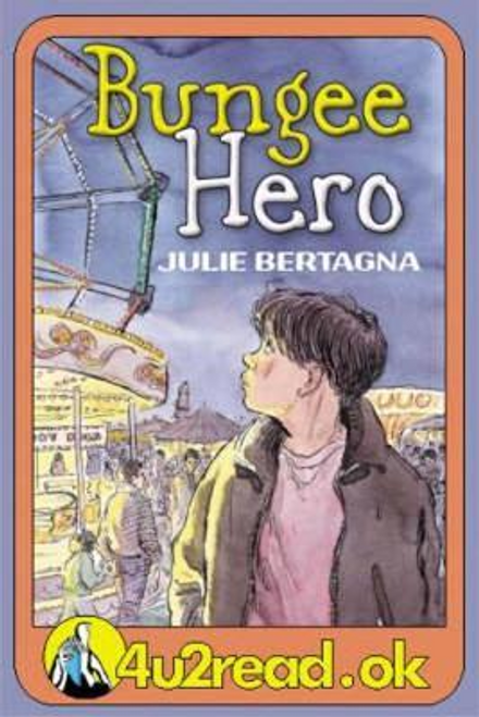 Bertagna, Julie / Bungee Hero