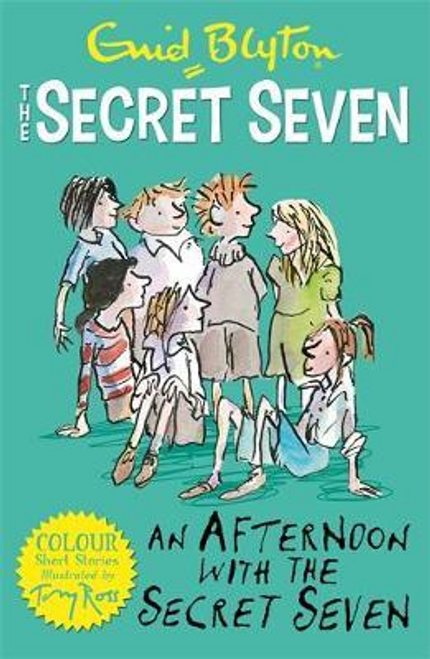 Blyton, Enid / The Secret Seven Colour Short Stories: An Afternoon With the Secret Seven : Book 3