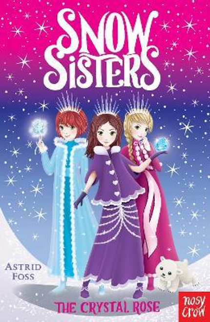 Foss, Astrid / Snow Sisters: The Crystal Rose