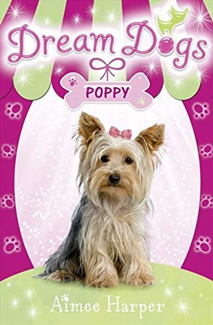 Harper, Aimee /  Dream Dogs: Poppy
