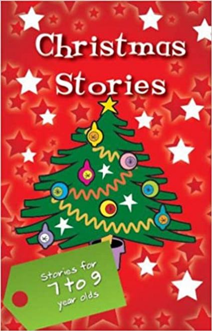 Christmas Stories: Stories for 7 to 9 Year Olds