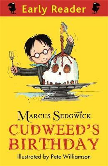 Sedgwick, Marcus / Early Reader: Cudweed's Birthday