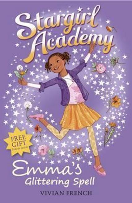French, Vivian / Stargirl Academy 5: Emma's Glittering Spell