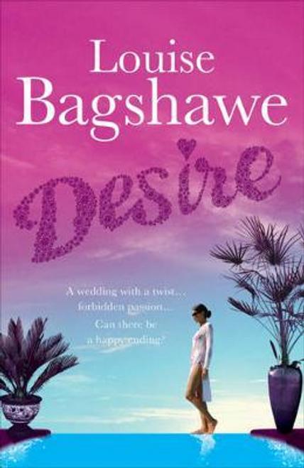 Bagshawe, Louise / Desire (Large Paperback)