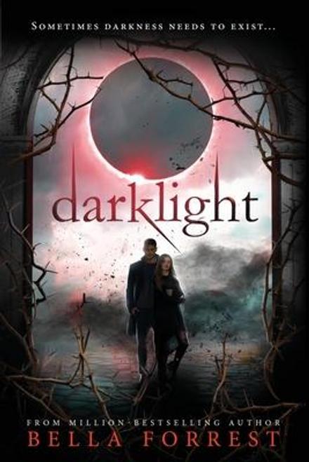Forrest, Bella / Darklight (Large Paperback)