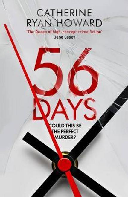 Howard, Catherine Ryan / 56 Days (Large Paperback)
