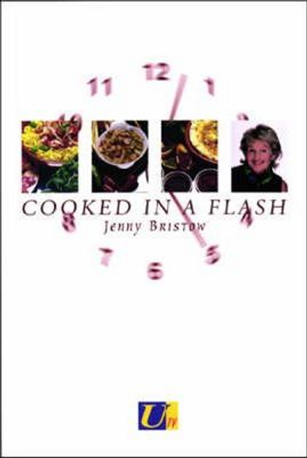 Bristow, Jenny / Cooked in a Flash! (Large Paperback)