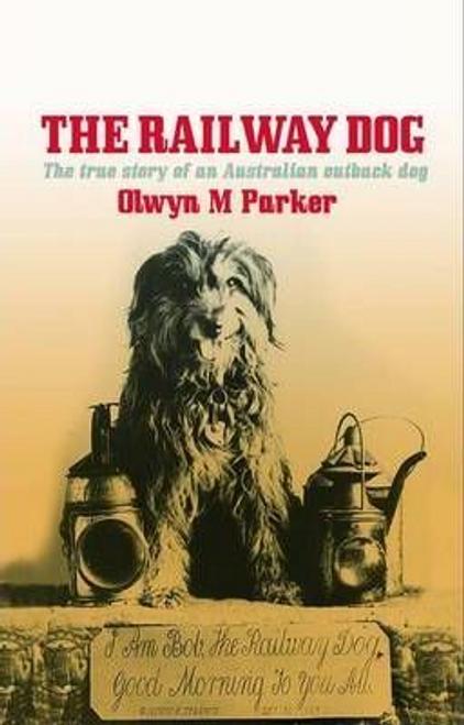 Parker, Olwyn M. / The Railway Dog (Large Paperback)