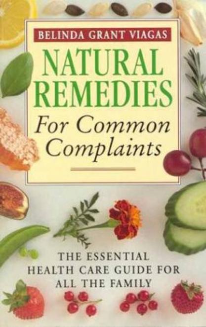 Viagas, Belinda Grant / Natural Remedies For Common Complaints (Large Paperback)