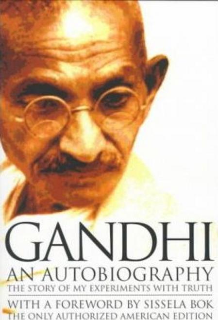 Gandhi, Mohandas K. / Gandhi: An Autobiography (Large Paperback)