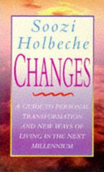 Holbeche, Soozi / Changes (Large Paperback)