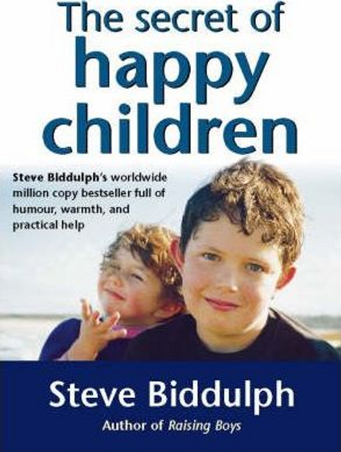 Biddulph, Steve / The Secret of Happy Children (Large Paperback)