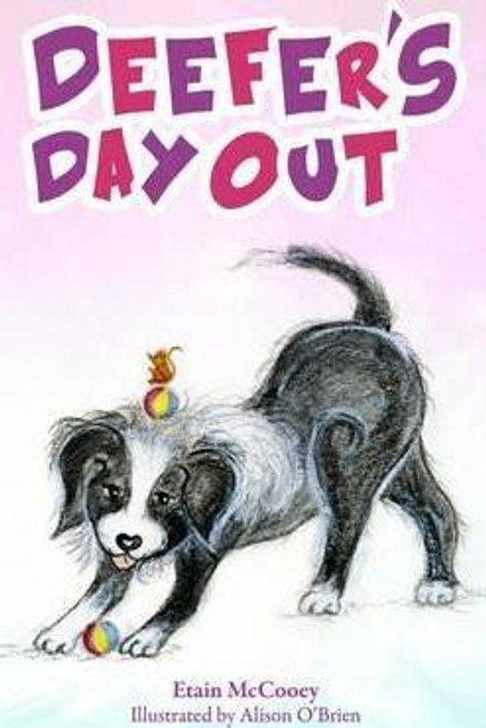 McCooey, Estain / Deefer's Day Out (Large Paperback)