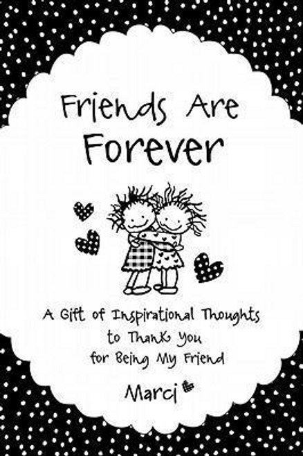 Marci / Friends Are Forever (Large Paperback)