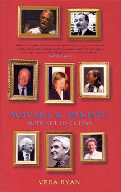 Ryan, Vera / Movers and Shapers : Irish Visual Art 1960-2000 (Large Paperback)