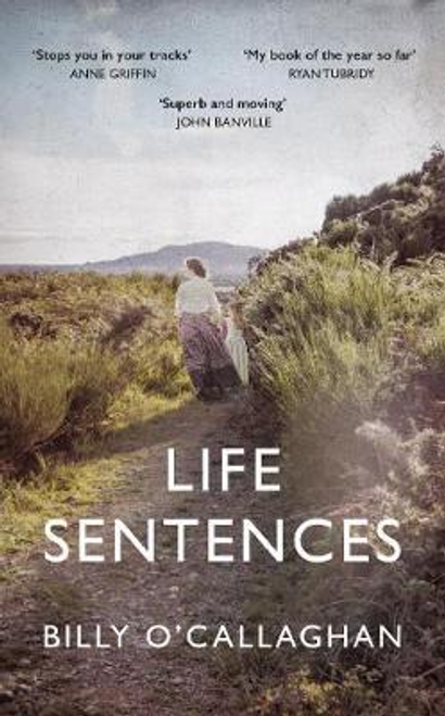 OCallaghan, Billy / Life Sentences (Large Paperback)