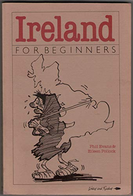 Evans, Phil / Ireland for Beginners (Large Paperback)