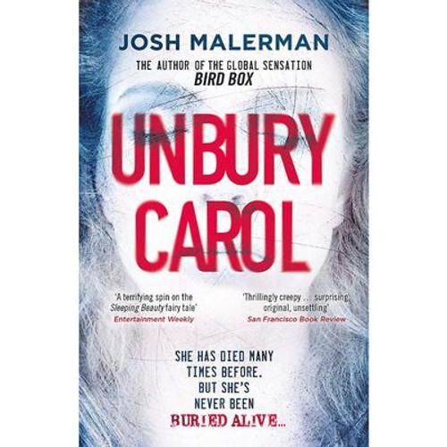 Malerman, Josh - Unbury Carol - PB - BRAND NEW - 2020 ( From the author of Bird Box )