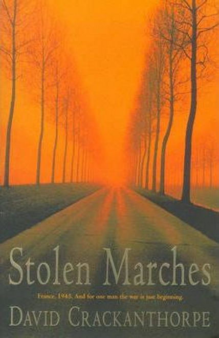 Crackanthorpe, David / Stolen Marches (Large Paperback)